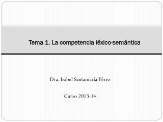 Tema 1. La competencia léxico-semántica