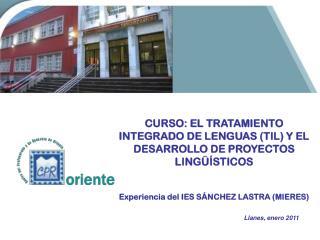 CURSO: EL TRATAMIENTO INTEGRADO DE LENGUAS (TIL) Y EL DESARROLLO DE PROYECTOS LING��STICOS