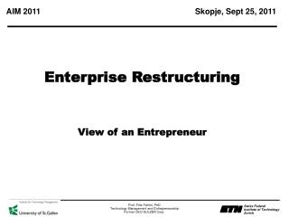 Enterprise Restructuring View of an Entrepreneur
