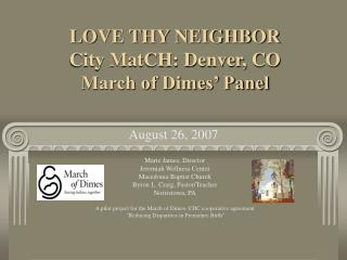 LOVE THY NEIGHBOR City MatCH: Denver, CO March of Dimes' Panel