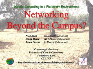 Mobile Computing in a Fieldwork Environment Networking  Beyond the Campus?