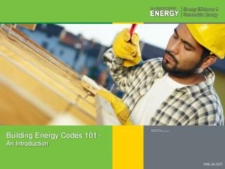 Building Energy Codes 101 -  An Introduction