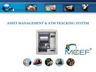 Asset Management & ATM Tracking System