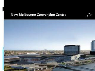 New Melbourne Convention Centre