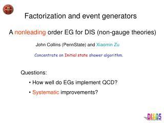 Factorization and event generators