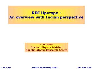 RPC Upscope : An overview with Indian perspective