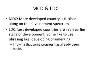 MCD & LDC