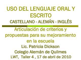 USO DEL LENGUAJE ORAL Y ESCRITO CASTELLANO - ALEMÁN - INGLÉS