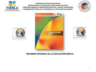 SECRETARÍA DE EDUCACIÓN PÚBLICA SUBSECRETARÍA DE PLANEACIÓN E INNOVACIÓN EDUCATIVA