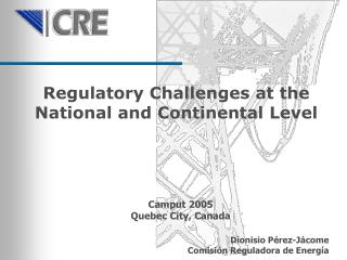 Regulatory Challenges at the  National and Continental Level
