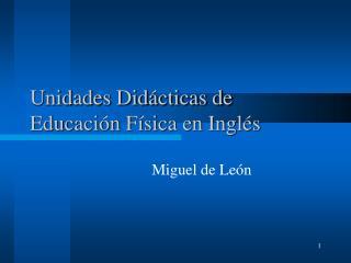 Unidades Didácticas de Educación Física en Inglés