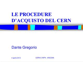 LE PROCEDURE D'ACQUISTO DEL CERN