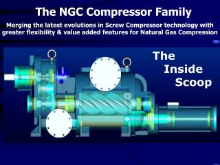 The NGC Compressor Family