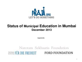 Status of  Municipal  Education in Mumbai December 2013