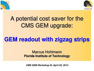 CMS GEM Workshop III, April 20, 2012
