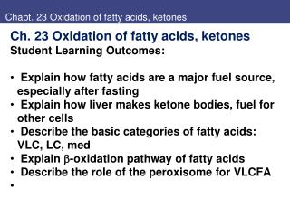 Chapt. 23 Oxidation of fatty acids, ketones