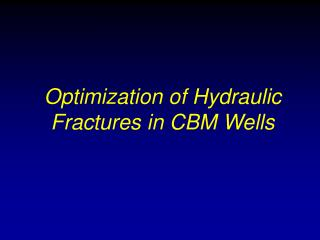 Optimization of Hydraulic Fractures in CBM Wells