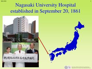 Nagasaki University Hospital established in September 20, 1861
