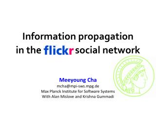 Information propagation in the  Flickr social network