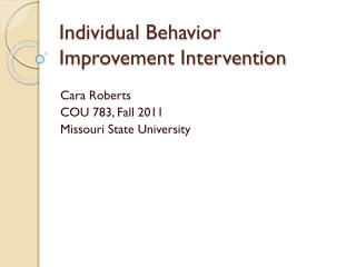 Individual Behavior Improvement Intervention