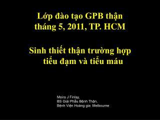Lớp đào tạo GPB thận tháng 5, 2011, TP. HCM