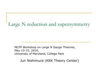 Large N reduction and supersymmetry
