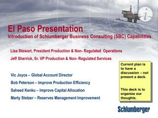 El Paso Presentation  Introduction of Schlumberger Business Consulting (SBC) Capabilities