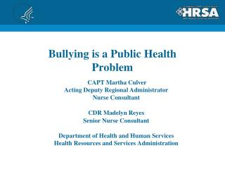 Bullying is a Public Health Problem