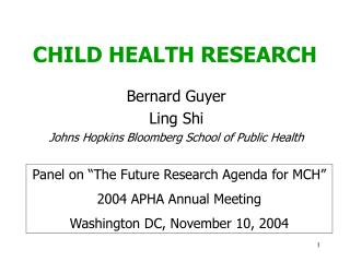 CHILD HEALTH RESEARCH