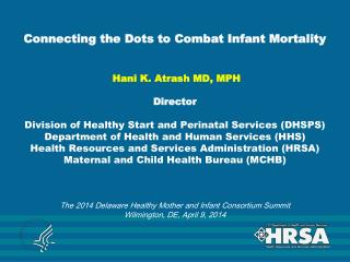 Combating Infant Mortality – Outline