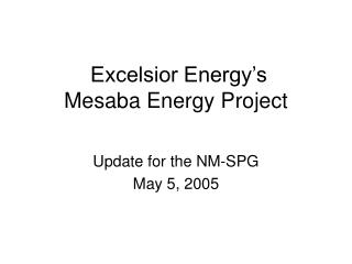Excelsior Energy's Mesaba Energy Project