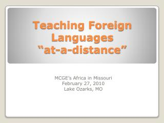 "Teaching Foreign Languages  ""at-a-distance"""