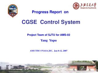Progress Report  on CGSE  Control System