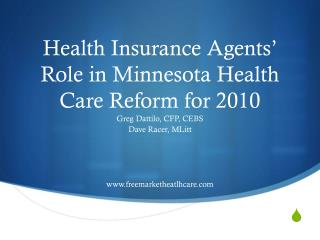 Health Insurance Agents' Role in Minnesota Health Care Reform for 2010