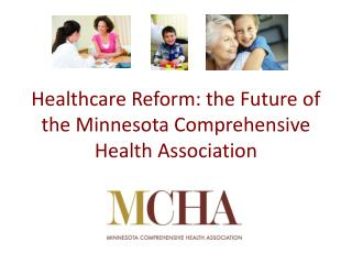 Healthcare Reform: the Future of the Minnesota Comprehensive Health Association