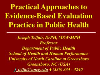 Practical Approaches to Evidence-Based Evaluation Practice in Public Health