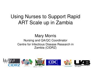 Using Nurses to Support Rapid ART Scale up in Zambia