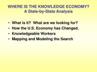 WHERE IS THE KNOWLEDGE ECONOMY? A State-by-State Analysis