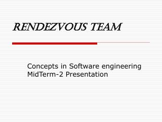 Rendezvous Team