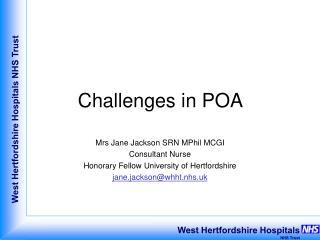 Challenges in POA