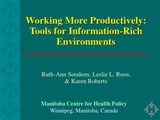 Manitoba Centre for Health Policy Winnipeg, Manitoba, Canada