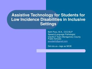 Assistive Technology for Students for Low Incidence Disabilities in Inclusive Settings