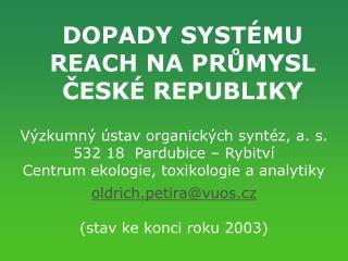 DOPADY SYSTÉMU REACH NA PRŮMYSL ČESKÉ REPUBLIKY