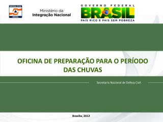 OFICINA DE PREPARAÇÃO PARA O PERÍODO DAS CHUVAS