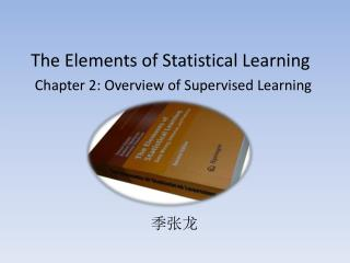 Chapter 2: Overview of Supervised Learning