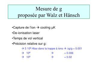 Mesure de g  proposée par Walz et H ä nsch