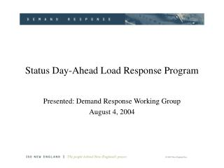 Status Day-Ahead Load Response Program