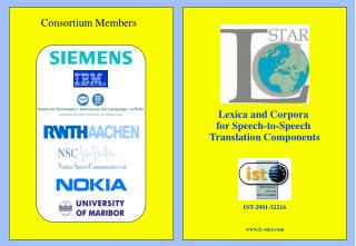 Lexica and Corpora for Speech-to-Speech  Translation Components IST-2001-32216 lc-star