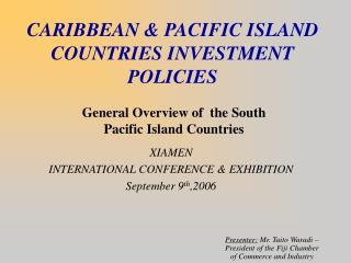 CARIBBEAN & PACIFIC ISLAND COUNTRIES INVESTMENT POLICIES