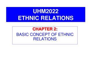 UHM2022 ETHNIC RELATIONS